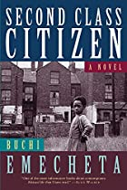 Second-class citizen by Buchi Emecheta