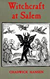 Hansen, Chadwick: Witchcraft at Salem