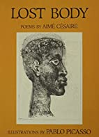 Lost Body by Aimé Césaire