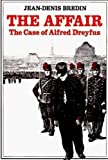 Bredin, Jean-Denis: The Affair: The Case of Alfred Dreyfus