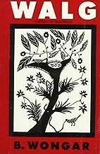 Walg: A Novel of Australia by B. Wongar
