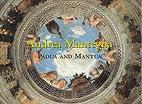 Andrea Mantegna, Padua and Mantua by Keith…