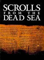 Scrolls from the Dead Sea: an exhibition of…