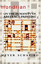 Mondrian: On the Humanity of Abstract…