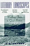 Franco, L.N.: Literary Landscapes: Walking Tours in Great Britain and Ireland