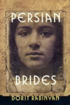 Persian Brides by Dorit Rabinyan
