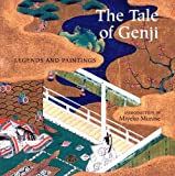Murase, Miyeko: The Tale of Genji: Legends and Paintings