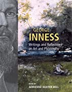 George Inness: Writings and Reflections on…