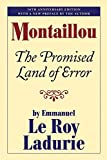 Ladurie, Emmanuel Le Roy: Montaillou: The Promised Land of Error