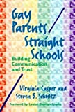 Casper, Virginia: Gay Parents/Straight Schools: Building Communication and Trust