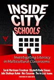 Elizabeth Radin Simons: Inside City Schools: Investigating Literacy in Multicultural Classrooms (The Practitioner Inquiry Series)