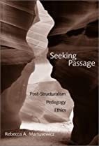 Seeking passage ; post-structuralism,…