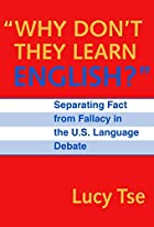 Why Don't They Learn English?: Separating…