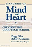 Silva, Peggy Clohessy: Standards of Mind and Heart: Creating the Good High School