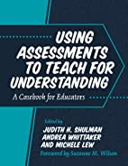 Using Assessments to Teach for…