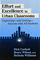 Effort and Excellence in Urban Classrooms:…
