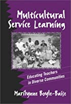 Multicultural Service Learning: Educating…