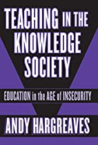 Teaching in the Knowledge Society: Education…