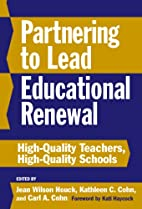 Partnering to Lead Educational Renewal:…