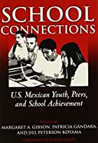School Connections: U.S. Mexican Youth,…