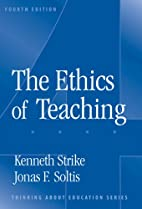 The Ethics of Teaching (Thinking About…
