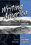 Robbins, Sarah: Writing America: Classroom Literacy and Public Engagement