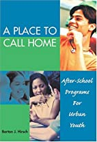 A Place To Call Home: After-school Programs…