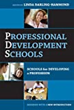 Linda Darling-Hammond: Professional Development Schools: Schools For Developing A Profession