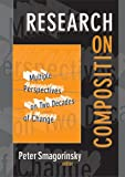 Smagorinsky, Peter: Research on Composition: Multiple Perspectives on Two Decades of Change