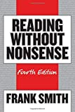 Smith, Frank: Reading Without Nonsense