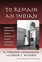 To remain an Indian : lessons in democracy…