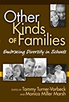 Other Kinds of Families: Embracing Diversity…