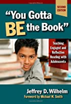 You Gotta BE the Book: Teaching Engaged…