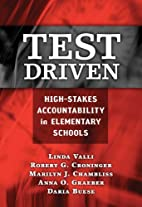 Test Driven: High-Stakes Accountability in…