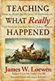 J. W. Loewen: Teaching What Really Happened (text only) by J. W. Loewen