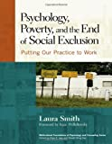 Laura Smith: Psychology, Poverty, and the End of Social Exclusion (Multicultural Foundations of Psychology and Counseling Series)