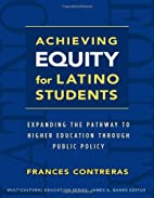Achieving Equity for Latino Students by…