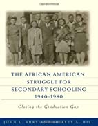 The African American Struggle for Secondary…