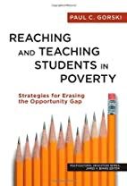 Reaching and Teaching Students in Poverty:…