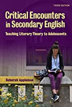 Critical Encounters in Secondary English:…