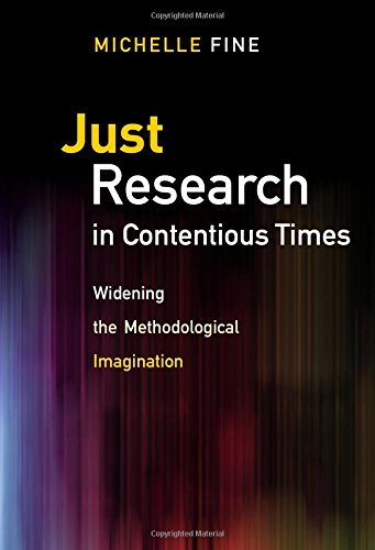 just-research-in-contentious-times-widening-the-methodological-imagination