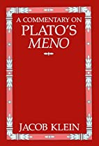 A commentary on Plato's Meno by Jacob…