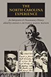 Butler, Lindley S.: North Carolina Experience: An Interpretive and Documentary Approach