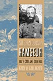 Gallagher, Gary W.: Stephen Dodson Ramseur: Lee's Gallant General