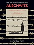 Pfefferkorn, Eli: Auschwitz: True Tales from a Grotesque Land