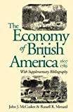 Menard, Russell R.: The Economy of British America, 1607-1789