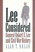 Lee Considered: General Robert E. Lee and…