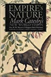Nygren, Edward J.: Empire's Nature: Mark Catesby's New World Vision