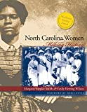 Smith, Margaret Supplee: North Carolina Women: Making History