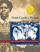 North Carolina women : making history by…